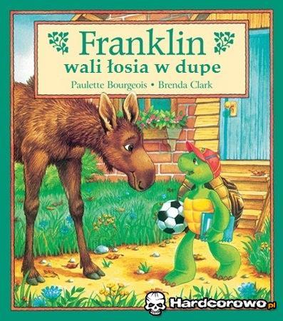 Łoś i Franklin - 1