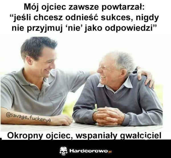 Mój ojciec powtarzał - 1