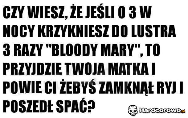Bloody Mary - 1