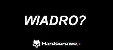 Wiadro? - 1