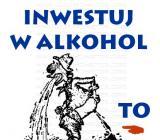 Inwestuj w alkohol