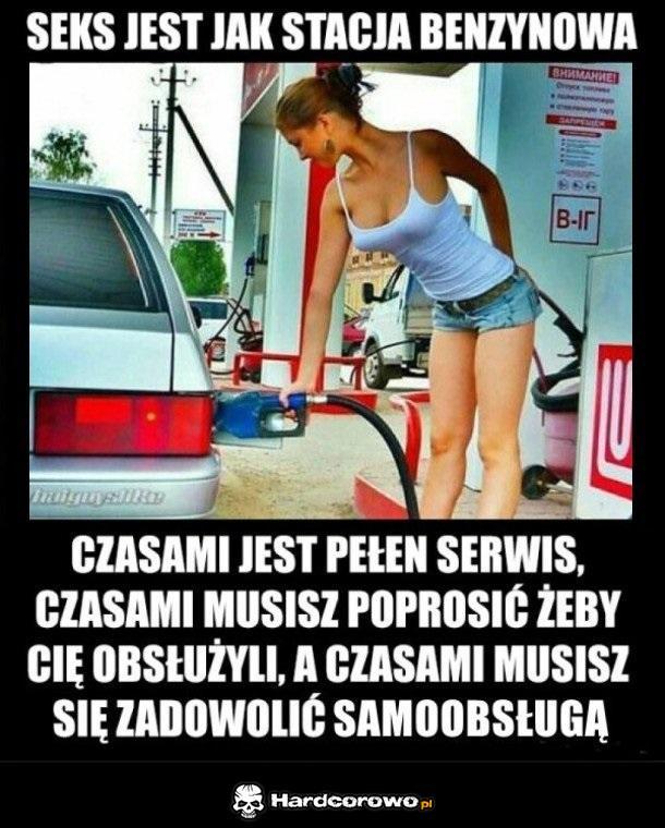 Seks jak stacja benzynowa - 1