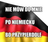 Nie mów do mnie po niemiecku