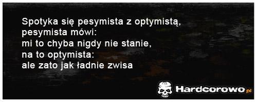 Spotyka się pesymista z optymistą - 1
