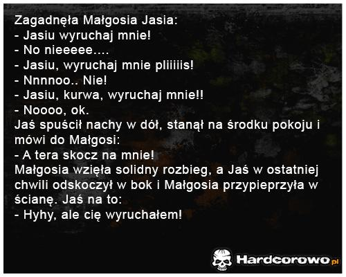 Zagadnęła Małgosia Jasia - 1