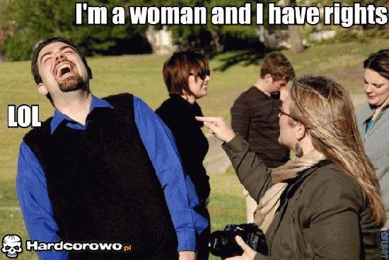 Jestem kobietą i mam swoje prawa - 1