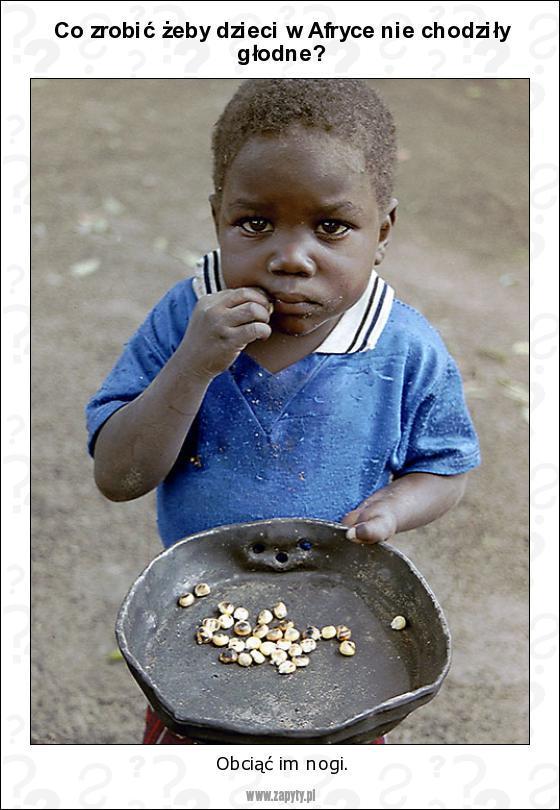 Co zrobić żeby dzieci w Afryce nie chodziły głodne? - 1