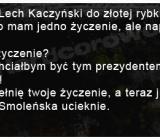 Życzenie Kaczyńskiego