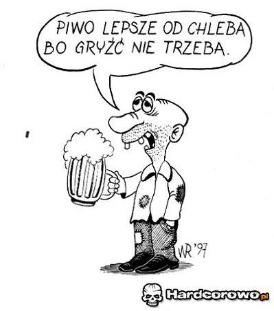 Piwo lepsze od chleba, bo... - 1