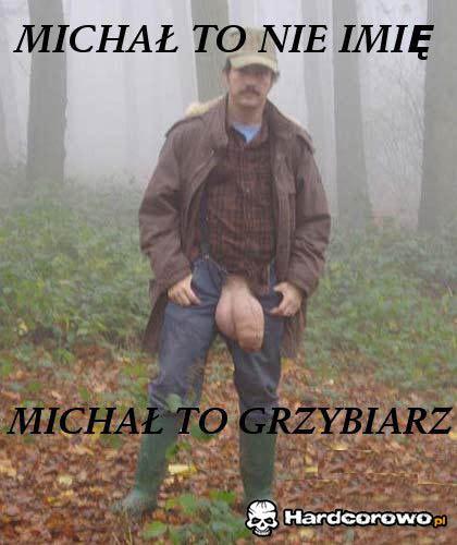 Michał to nie imię - 1