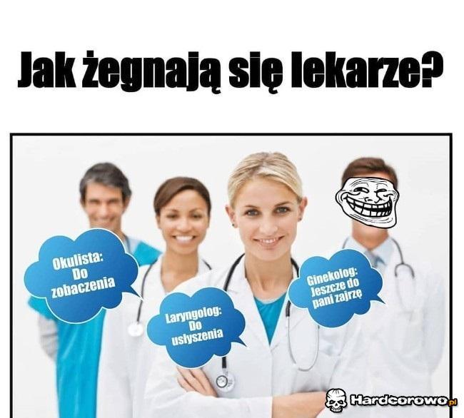 Jak żegnają się lekarze - 1