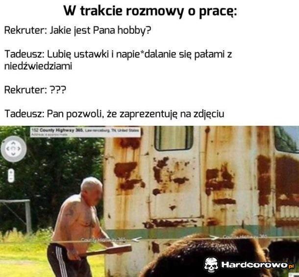 Hobby Tadeusza wszystkich porusza - 1