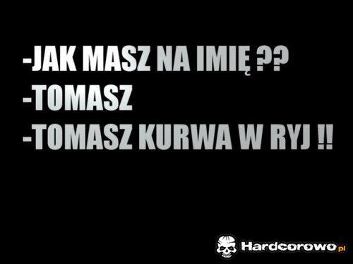 To masz - 1