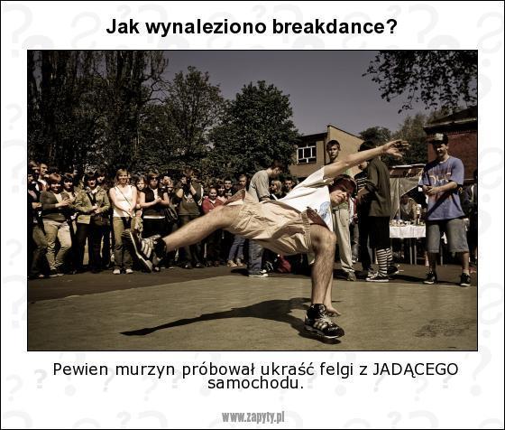 Jak wynaleziono breakdance? - 1