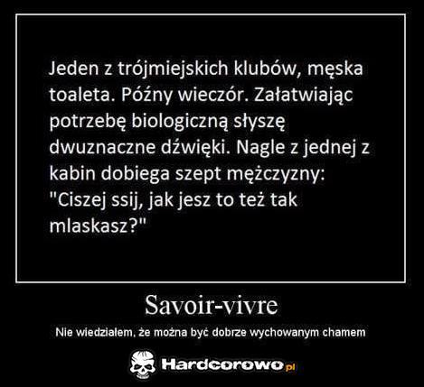 Savoir- vivre - 1