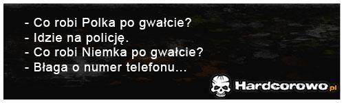 Co robi Polka po gwałcie? - 1